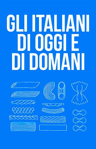 Italiani di oggi e di domani