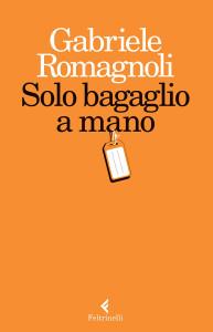 SoloBagaglioMano Gabriele Romagnoli