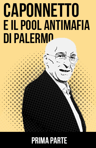 Caponnetto e il pool antimafia