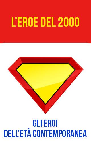 l'eroe del 2000